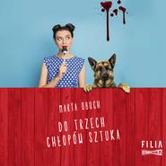 okładka Do trzech chłopów sztuka, Audiobook | Marta Obuch