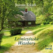 okładka Leśniczówka Wszebory, Audiobook | Joanna Tekieli