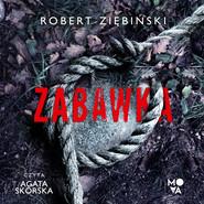 okładka Zabawka, Audiobook | Robert Ziębiński
