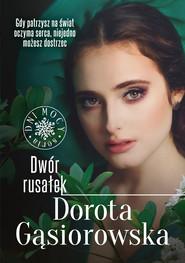 okładka Dwór rusałek, Ebook | Dorota Gąsiorowska