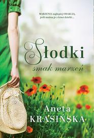 okładka Słodki smak marzeń, Ebook | Aneta Krasińska
