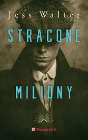 okładka Stracone miliony, Ebook | Jess Walter