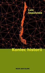 okładka Koniec historii, Ebook | Luis Sepúlveda