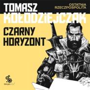 okładka Czarny horyzont, Audiobook | Kołodziejczak Tomasz
