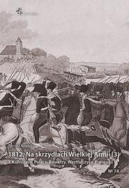 okładka 1812 Na skrzydłach Wielkiej Armii / Inforteditions, Książka | Rogacki Tomasz