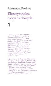 okładka Eksterytorialna ojczyzna chorych, Książka | Pawlicka Aleksandra
