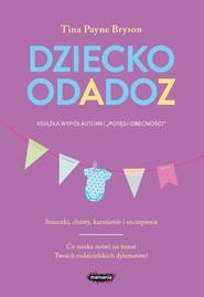 okładka Dziecko od A do Z, Książka | Tina Payne Bryson