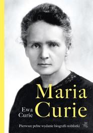 okładka Maria Curie , Książka | Curie Ewa