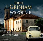okładka WSPÓLNIK, Audiobook | John  Grisham