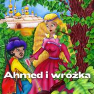 okładka Ahmed i wróżka, Audiobook   Łojan Jan