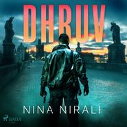 okładka Dhruv, Audiobook | Nina Nirali