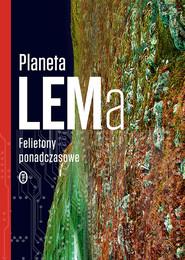 okładka Planeta LEMa, Ebook | Stanisław Lem