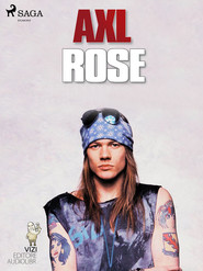 okładka Axl Rose, Ebook | Lucas Hugo Pavetto