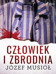 okładka Człowiek i zbrodnia, Ebook | Józef Musiol