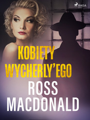 okładka Kobiety Wycherly'ego, Ebook | Ross Macdonald