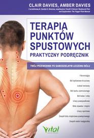 okładka Terapia punktów spustowych - praktyczny podręcznik. Twój przewodnik po samodzielnym leczeniu bólu - PDF, Ebook | Amber Davies, Davies Clair
