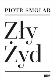 okładka Zły Żyd, Ebook | Piotr Smolar
