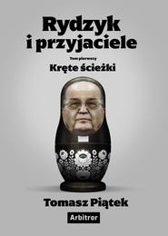 okładka Rydzyk i przyjaciele, Ebook | Tomasz Piątek