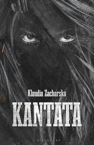 okładka Kantata, Ebook | Klaudia Zacharska