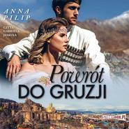 okładka Powrót do Gruzji, Audiobook | Anna Pilip
