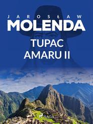 okładka Tupac Amaru II, Ebook   Jarosław  Molenda