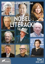 okładka Nobel literacki XXI wieku Tom 2 2010 - 2019, Książka | Anna Maria Świątek