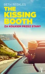 okładka The Kissing Booth. Za kółkiem przez Stany , Książka | Reekles Beth