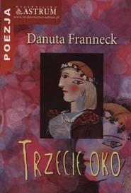 okładka Trzecie oko, Książka | Franneck Danuta