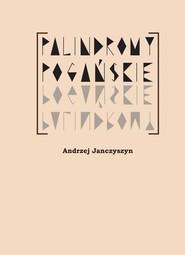 okładka Palindormy pogańskie, Książka | Janczyszyn Andrzej