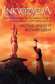 okładka Inkwizycja, Książka | Michael Baigent, Robert Leigh