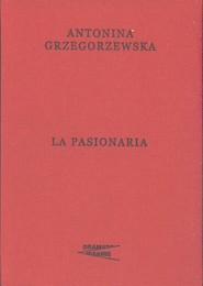 okładka La Pasionaria, Książka | Grzegorzewska Antonina