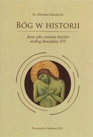 okładka Bóg w historii, Książka | Kowalczyk Mirosław