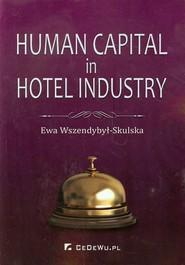 okładka Human Capital in Hotel Industry, Książka | Ewa Wszendybył-Skulska