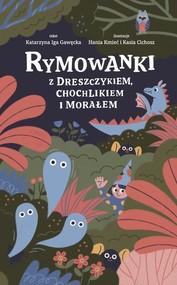 okładka Rymowanki z dreszczykiem chochlikiem i morałem, Książka | Katarzyna Iga Gawęcka
