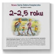 okładka 2-2,5 roku Nowa Seria Dobra Książeczka, Książka | Starok Agnieszka