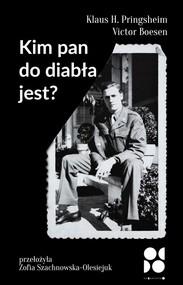 okładka Kim pan do diabła jest?, Książka | Klausa H. Pringsheim, Victor Boesen