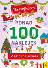 okładka Ponad 100 naklejek Magiczna zima, Książka |