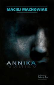 okładka Annika, Książka | Machowiak Maciej