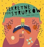 okładka Sekretne życie strupków, Książka | Mariona Sistere Tolosa