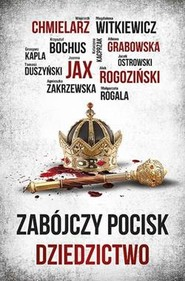 okładka Zabójczy pocisk Dziedzictwo, Książka |