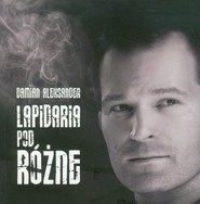 okładka Lapidaria podRóżne, Książka | Aleksander Damian
