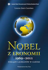 okładka Nobel z ekonomii 1969-2011, Książka | Leszek Jerzy Jasiński