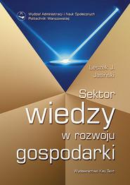 okładka Sektor wiedzy w rozwoju gospodarki, Książka | Leszek Jerzy Jasiński