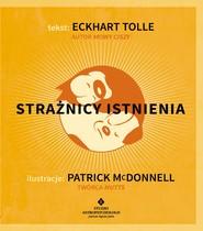 okładka Strażnicy istnienia, Ebook | Eckhart Tolle, McDonnell Patrick