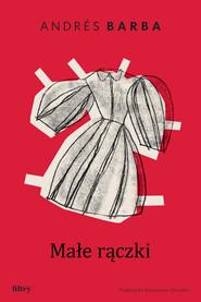 okładka Małe rączki, Ebook | Barba Andrés