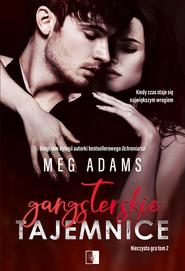 okładka Gangsterskie tajemnice. , Ebook | Meg Adams