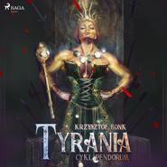 okładka Cykl Pendorum. Część IV. Tyrania, Audiobook | Krzysztof Bonk