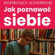 okładka Jak poznawać siebie, Audiobook  