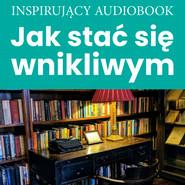 okładka Jak stać się wnikliwym, Audiobook |