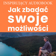 okładka Jak zbadać swoje możliwości, Audiobook  